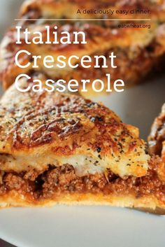 Homemade & Easy Italian Crescent Casserole | Eat Wheat