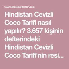 Hindistan Cevizli Coco Tarifi nasıl yapılır? 3.657 kişinin defterindeki Hindistan Cevizli Coco Tarifi'nin resimli anlatımı ve deneyenlerin fotoğrafları burada. Yazar: İstisna Tarifler