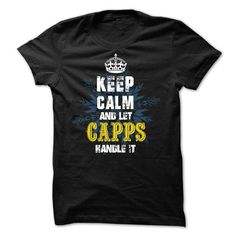 02012203 Keep Calm and Let CAPPS Handle It - #country shirt #awesome tee. GUARANTEE => https://www.sunfrog.com/Names/02012203-Keep-Calm-and-Let-CAPPS-Handle-It.html?68278
