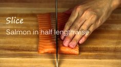 How to Cut Salmon Sashimi