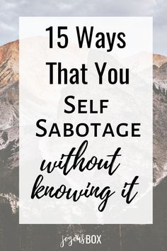 """If you're like most people, you don't wake up thinking """"How can I self-sabotage today?Let's check out these sneaky ways that you self-sabotage without realizing it and how you can overcome it! Positive Mindset, Positive Affirmations, Self Development, Personal Development, Self Motivation, Mental Health Awareness, Best Self, Peace Of Mind, Self Esteem"""