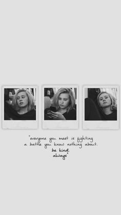 """""""everyone you meet is fighting a battle you know nothing about. be kind. always"""" Skam"""