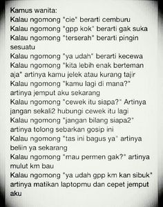 Perempuan Quotes Indonesia, Psychology, Told You So, Humor, Sayings, Reading, Funny, Random Things, Jr