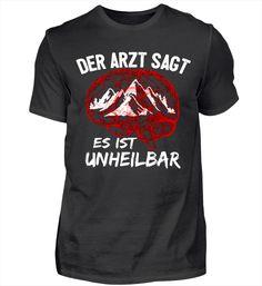 Die Berge sind unheilbar! rot T-Shirt