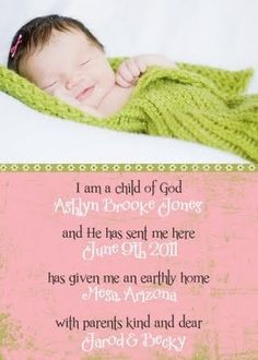 I am a child of God... What an adorable and unique birth announcement!