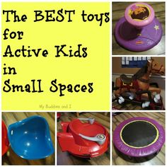 The Best Toys for Active Kids in Small Spaces - My Buddies and I photo BestToys.jpg