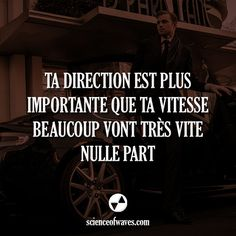 Ta direction est plus importante que ta vitesse. Beaucoup vont très vite, nulle part. - Tap the link now to Learn how I made it to 1 million in sales in 5 months with e-commerce! I'll give you the 3 advertising phases I did to make it for FREE Words Quotes, Life Quotes, Job Motivation, Motivational Quotes, Inspirational Quotes, Quote Citation, Pretty Quotes, French Quotes, True Feelings