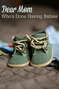 Are you done having babies? Has it been a bittersweet decision? Bring out the tissues. This post is for you.