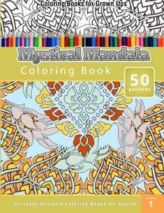 Coloring Books for Grown Ups: Mystical Mandala Coloring Book (Intricate Mandala Coloring Books for Adults) #weloveshopping