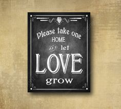 Printed LET LOVE GROW wedding favor sign  by BeforeYouSayIDo, $8.00