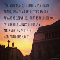 """""""You will never be completely at home again..."""" Why I left Spain."""