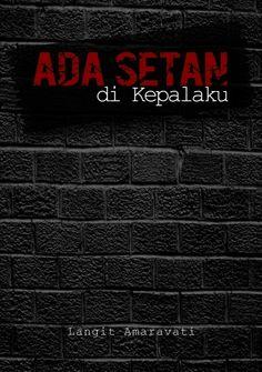 Judul: Ada Setan di Kepalaku (Kumcer) Penulis: Langit Amaravati Harga: 49 rb Kontak: @MetaforImagi
