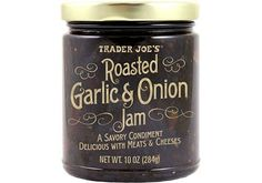 The Best Trader Joe's Products Of All Time #refinery29  http://www.refinery29.com/best-trader-joes-food-products#slide-2  Roasted Garlic & Onion JamServe this savory spread with your next charcuterie board — or upgrade any sandwich with a hefty slather. ...
