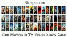 Free Movies & TV Series Show Case On  3forpc com