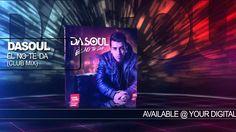 """Dasoul """"Ɂl No Te Da"""" (Club Mix) Official Audio"""