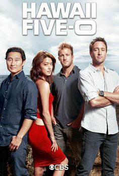 Hawaii Five-O As if you couldn't tell!!