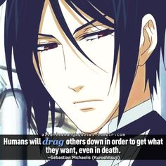 """""""Humans will drag others down in order to get what they want, even in death"""""""
