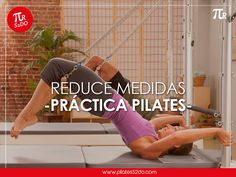 #Ventajas de practicar #PilatesReformer Pierdes peso y reduces tallas. Inscribete a nuestras clases Tel. 1657 2222 #PilatesStudioReformer #CuidaTuCuerpo