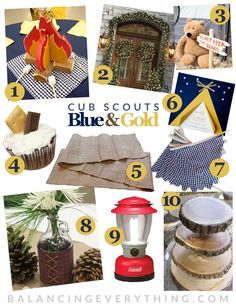 "her blog ""Balancing Everything"" has great ideas for blue-and-gold banquets, incl simple Happy Birthday Cub Scouts, and a camping/outdoors dinner"