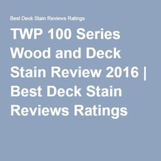 The Best Deck Stains? | Best Deck Stain Reviews Ratings ...