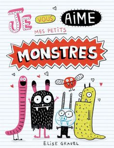 Elise Gravel is an author and illustrator from Montreal. Love Illustration, Character Illustration, Elise Gravel, Back Up, Cute Monsters, Monster Art, Book Cover Design, Cute Characters, Cute Art