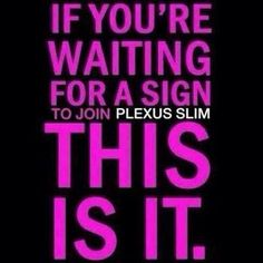 Reasons to become a PLEXUS AMBASSADOR: 1. You don't have to sell the product if you don't want too! 2. You get your product at wholesale price.Why pay retail? 3. If you want to sell the product you earn commission. 4. You get paid weekly and monthly. 5. If you sell to only 2-3 customers that covers your product costs for the month! 6. Now is the time to join Plexus and build your team with the company growing so fast with products that work!  Why wait? JOIN MY PINK TEAM TODAY!