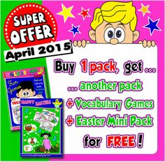 CHALLENGING OFFER! Buy 1 Pack...  ... get another Pack of your choice (the same price)  + new Pack  Vocabulary Games   + Easter Mini Pack  FOR  FREE!  Not  valid with any other offer.