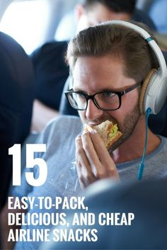15 Easy-to-Pack, Delicious, and Cheap Airline Snacks | Travel Healthy Eating | Frugal Living