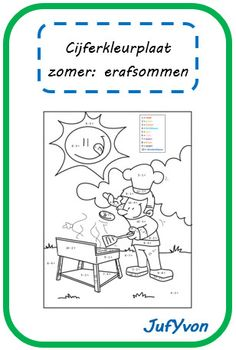 ©JufYvon: Cijferkleurplaat zomer: erafsommen Summer Decoration, Busy Boxes, Au Pair, School Items, Pre School, Math Activities, Kids Playing, Holiday Fun, Education