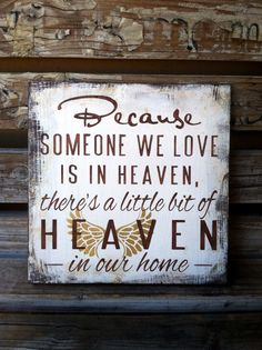Gold Angel Wings Because Someone We Love Is In Heaven/ There's A Little Bit Of Heaven In Our Home Plaque Shelf Sitter Remembrance Condolence