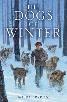 KISS THE BOOK: The Dogs of Winter by Bobbie Pyron - ESSENTIAL    Meet the homeless children of Moscow and be prepared to cry.