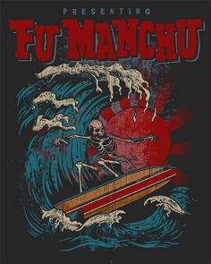 Fu Manchu - Dark Surfer | Flickr - Photo Sharing!