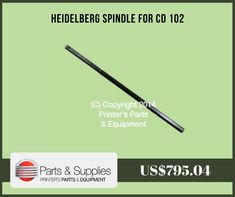 Printers Parts & Equipment Parts and Supplies store also known as Shop.PrintersParts collects wide range of Heidelberg Spindle for CD 102 at our web store. You can buy Heidelberg Spindle for CD 102 at an affordable price rate. For more information kindly call us @ (416) 752-4488 / 1-800-268-6577 OR mail us @ parts@printersparts.com or visit us https://shop.printersparts.com/shop/machine-parts/heidelberg-spare-parts/heidelberg-spindle-for-cd-102/