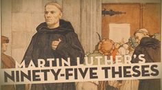 There is no issue that is more at the heart of the Catholic-Protestant separation than that of Martin Luther and his 95 Theses. Reformation Day, Protestant Reformation, Martin Luther Reformation, Ap European History, My Redeemer Lives, Social Studies Classroom, Catholic Priest, Bible Teachings, Lutheran