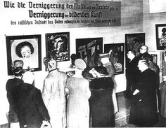 "The Degenerate Art Exhibition. Organized by Adolf Ziegler and the Nazi Party in Munich from 19 July to 30 November 1937.""[...]With this exhibition, the visual arts were forced into complete submission to censorship and National Socialist ""coordination"".[..] The exhibition sought to demonstrate the ""degeneration"" of artworks by placing them alongside drawings done by the mentally retarded and photographs of the physically handicapped."""