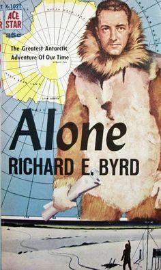 Lyssa humana: First Lines: Richard E. Byrd - Alone
