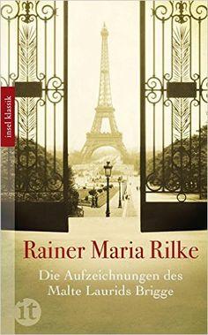 Die Aufzeichnungen des Malte Laurids Brigge insel taschenbuch: Rainer Maria Rilke