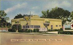 Paul's Village Inn Village Inn, Across The Border, Fort Worth, Small Towns, Postcards, Texas, Mansions, House Styles