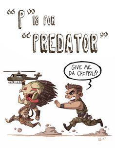 """""""P"""" is for """"Predator"""" by Otis Frampton [The Geek Alphabet! Predator Movie, Alien Vs Predator, Predator Costume, Alien Film, Alien Concept Art, Aliens Movie, Pop Culture Art, Geek Culture, Alphabet Art"""