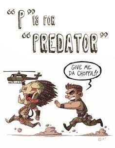 """P"" is for ""Predator"" by Otis Frampton [The Geek Alphabet! Predator Movie, Alien Vs Predator, Predator Costume, Alien Film, Alien Concept Art, Aliens Movie, Pop Culture Art, Geek Culture, Xenomorph"