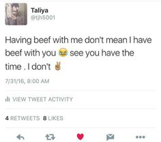 Enjoy your one sided beef....right now I'm chasing paper so I can buy me some steak I aint got time but apparently u do