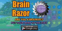 Put your mind to the test on the Brain Razor App. Download for free on the Google Play Store. #braingames #app #indiedev #iq #andriod