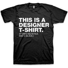 Justamente. Só designers amam e reverenciam o preto e suas helvéticas.