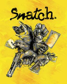 Snatch - movie poster - Anthony Petrie