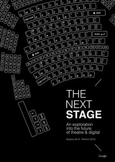 The Next Stage — an exploration into the future of theatres & digital.