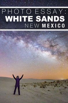New Mexico's must see: White Sands
