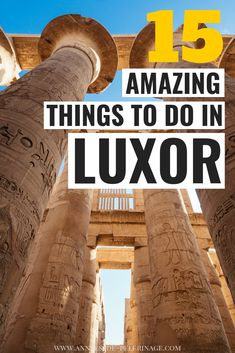 A massive list of the 15 best things to do in Luxor, Egypt. What to see, where to stay and how to organize a perfect trip to see the wonders of Theben. Egypt Map, Pyramids Egypt, Old Egypt, Cairo Egypt, Ancient Egypt, Egypt Travel, Africa Travel, Luxor, Fawzia Fuad Of Egypt