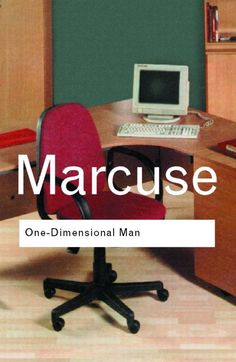 Herbert Marcuse | One-Dimensional Man: Studies in the Ideology of Advanced Industrial Society (1964)