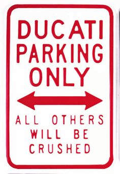 Ducati parking only sign