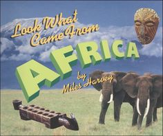 Look What Came From Africa - from one of my favorite series for kids!